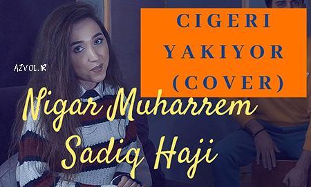 نیگار موحرم - جیگری یاکیور
